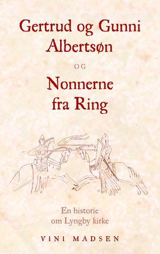 Gertrud og Gunni Albertsøn og Nonnerne fra Ring