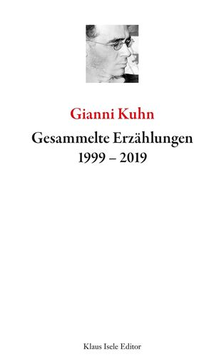 Gesammelte Erzählungen 1999-2019