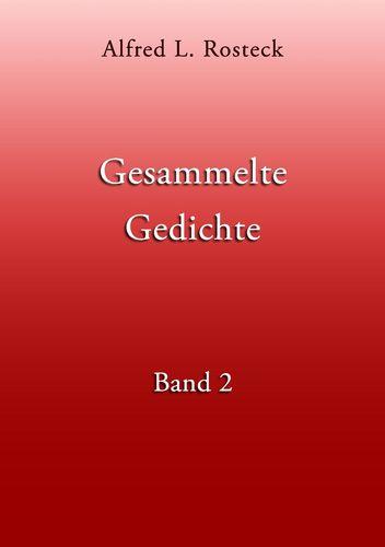 Gesammelte Gedichte Band 2