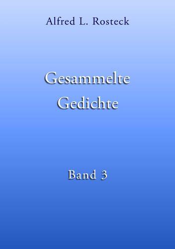 Gesammelte Gedichte Band 3