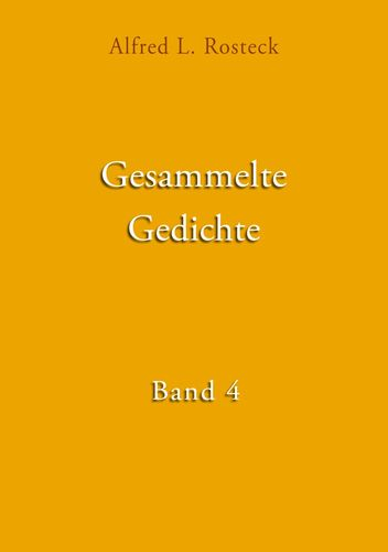 Gesammelte Gedichte Band 4