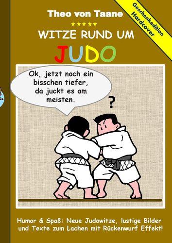 geschenkausgabe hardcover humor spa witze rund um judo lustige bilder und texte zum lachen. Black Bedroom Furniture Sets. Home Design Ideas