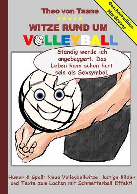 Geschenkausgabe Hardcover: Humor & Spaß - Witze rund um Volleyball, lustige Bilder und Texte zum Lachen mit Schmetterball Effekt!