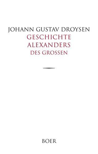 Geschichte Alexanders des Großen