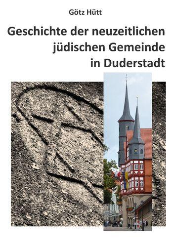 Geschichte der neuzeitlichen jüdischen Gemeinde in Duderstadt
