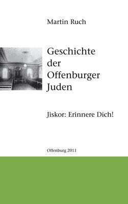 Geschichte der Offenburger Juden