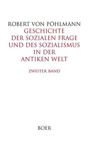Geschichte der sozialen Frage und des Sozialismus in der antiken Welt, Band 2