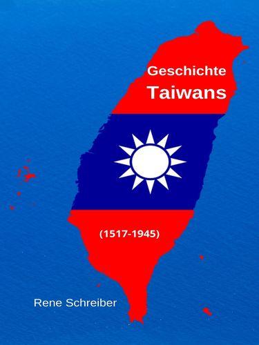 Geschichte Taiwans (1517-1945)