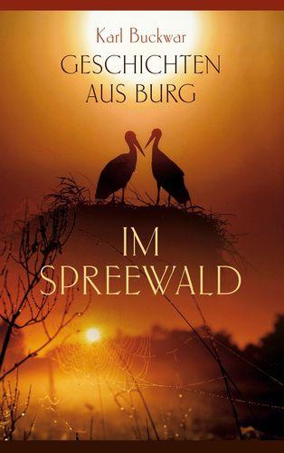 Geschichten aus Burg im Spreewald