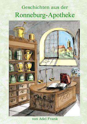 Geschichten aus der Ronneburg-Apotheke