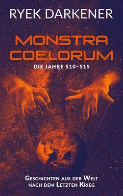 Geschichten aus der Welt nach dem Letzten Krieg - Monstra Coelorum