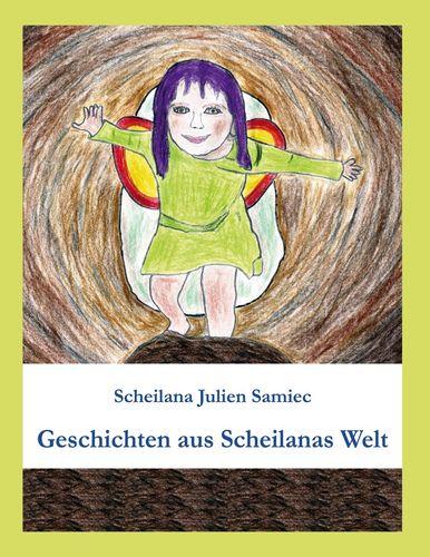 Geschichten aus Scheilanas Welt