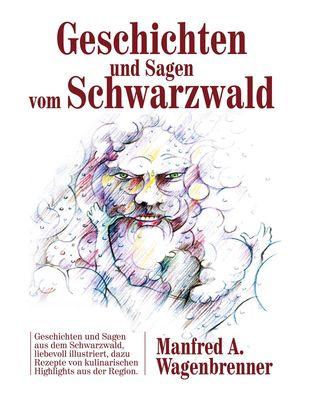 Geschichten und Sagen vom Schwarzwald