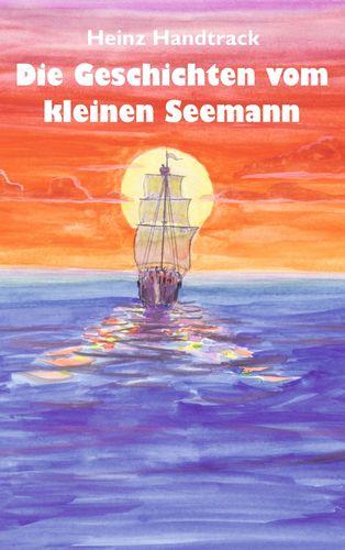 Geschichten vom kleinen Seemann
