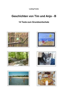 Geschichten von Tim und Anja - B