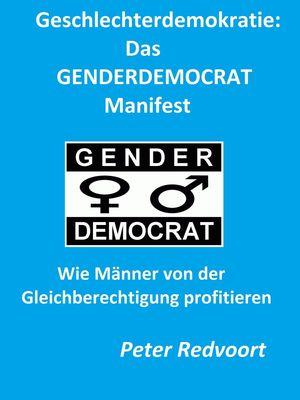 Geschlechterdemokratie: Das GENDERDEMOCRAT Manifest