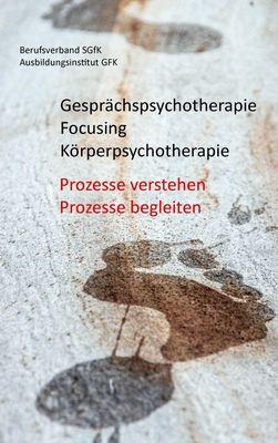 Gesprächspsychotherapie Focusing Körperpsychotherapie