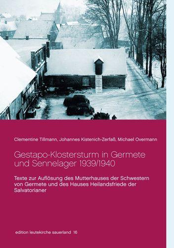 Gestapo-Klostersturm in Germete und Sennelager 1939/1940