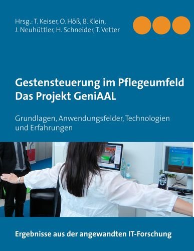 Gestensteuerung im Pflegeumfeld – Das Projekt GeniAAL