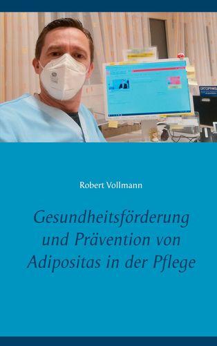 Gesundheitsförderung und Prävention von Adipositas in der Pflege