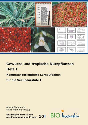 Gewürze und tropische Nutzpflanzen Heft 1