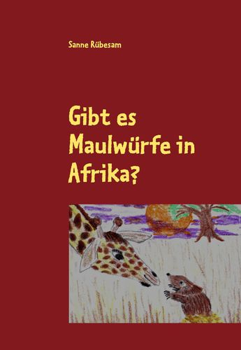 Gibt es Maulwürfe in Afrika?