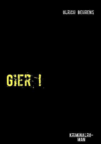 Gier !