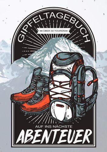 Gipfeltagebuch - Auf ins nächste Abenteuer