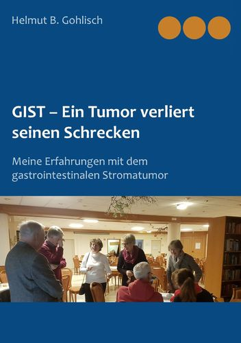 GIST - Ein Tumor verliert seinen Schrecken