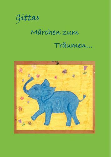 Gittas Märchen zum Träumen...