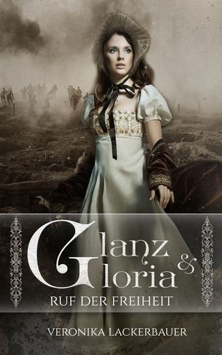 Glanz & Gloria - Band 1