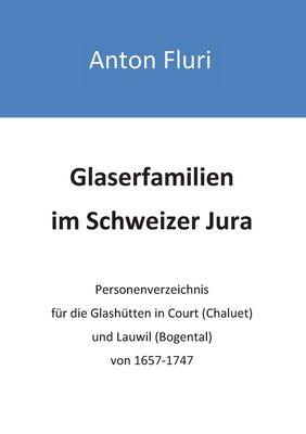 Glaserfamilien im Schweizer Jura