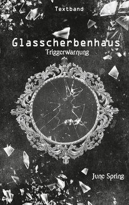 Glasscherbenhaus