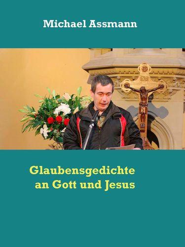 Glaubensgedichte an Gott und Jesus