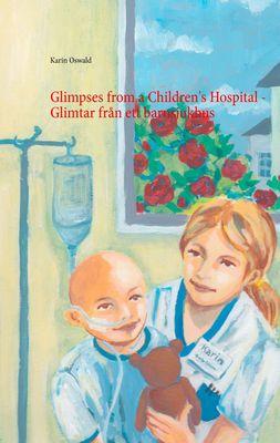 Glimpses from a Children's Hospital - Glimtar från ett barnsjukhus