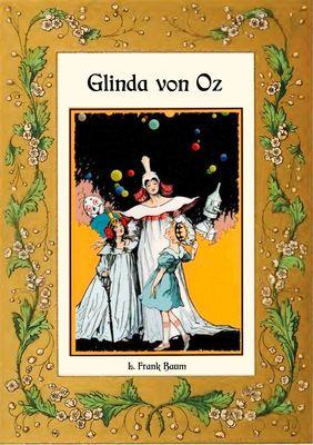 Glinda von Oz - Die Oz-Bücher Band 14