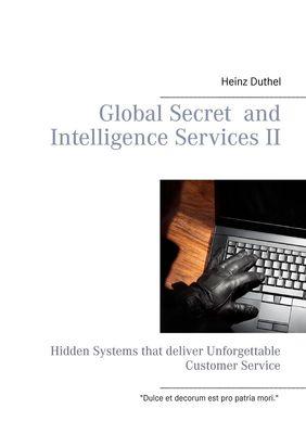 Global Secret and Intelligence Services II
