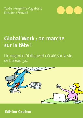 Global Work : on marche sur la tête !