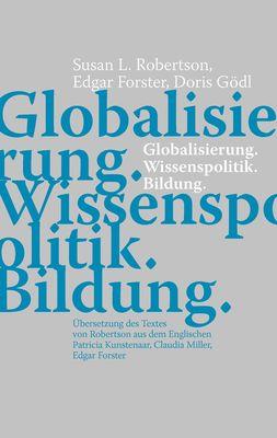 Globalisierung. Wissenspolitik. Bildung