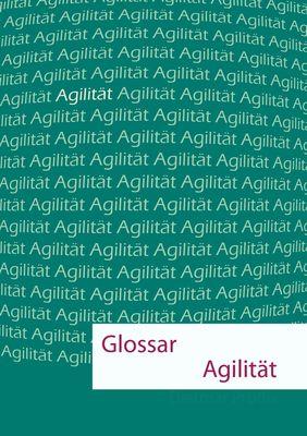 Glossar Agilität