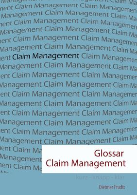 Glossar Claim Management