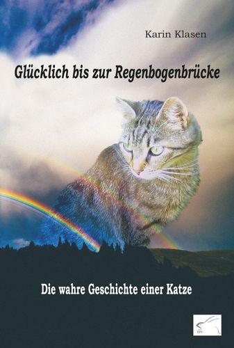 Glücklich bis zur Regenbogenbrücke