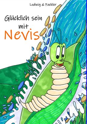 Glücklich sein mit Nevis