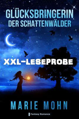Glücksbringerin der Schattenwälder - XXL Leseprobe