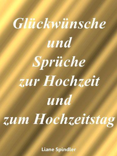 Gl ckw nsche und spr che zur hochzeit und zum hochzeitstag - Geschenke zur jugendweihe von den eltern ...
