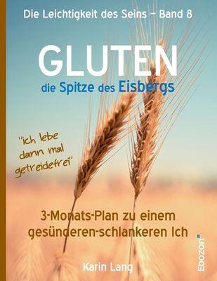 Gluten - Die Spitze des Eisbergs