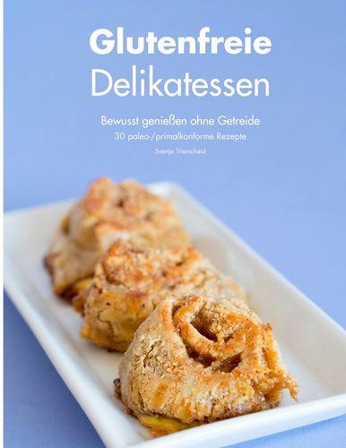 Glutenfreie Delikatessen