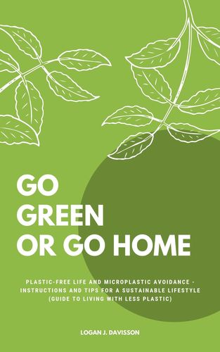 Go Green Or Go Home