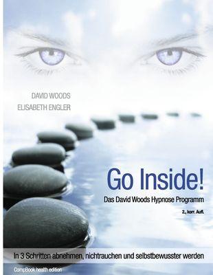 Go InSide. Das David Woods Hypnose Programm