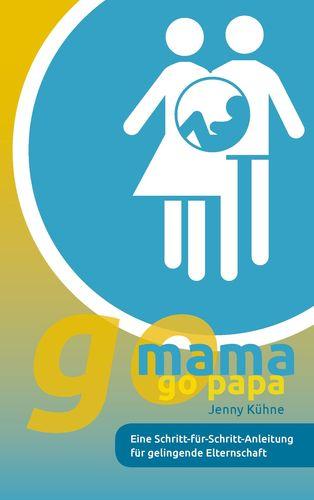 go mama go papa